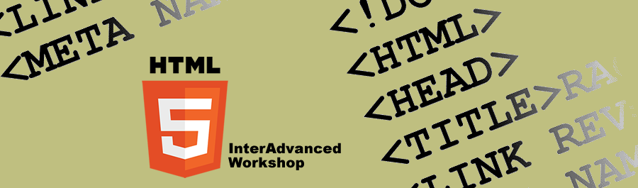 HTML5 InterAdvanced Workshop - Just €139!
