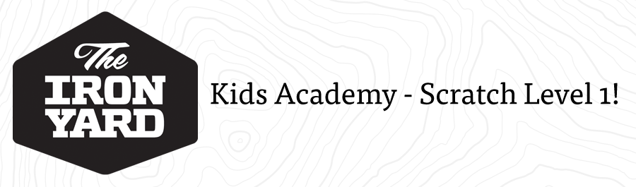 The Iron Yard Charleston Kids Academy - Scratch (May 22  -June 12)