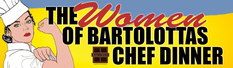 Women of Bartolotta's Chef Dinner and Wine Event