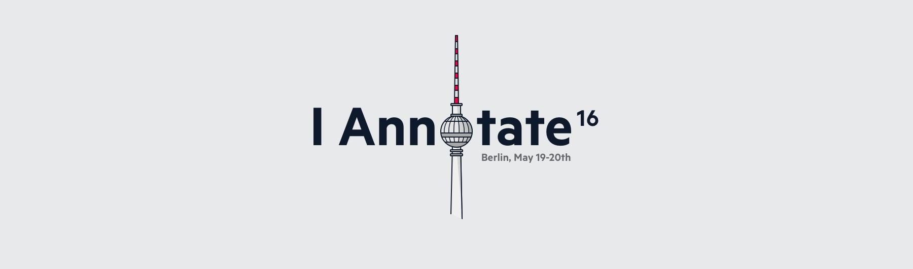 I Annotate 2016 - Berlin