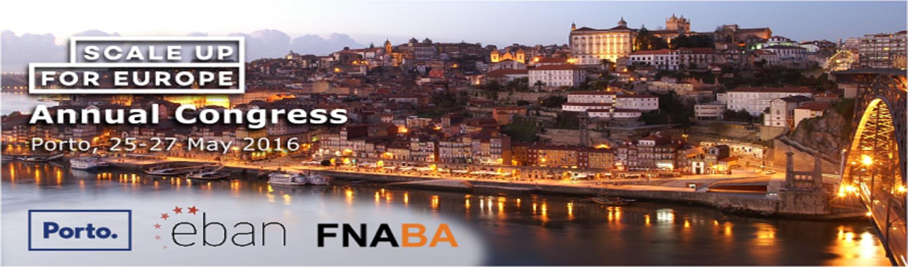 EBAN 2016 Annual Congress | Scaleup for Europe