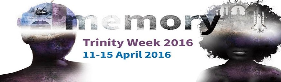 Trinity Week  Symposium in conjunction with Trinity EngAGE & U3A