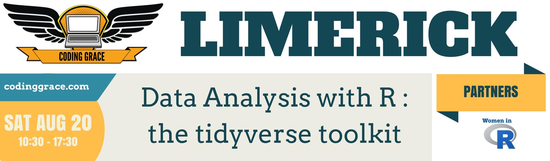 [Limerick] Data Analysis with R : the tidyverse toolkit