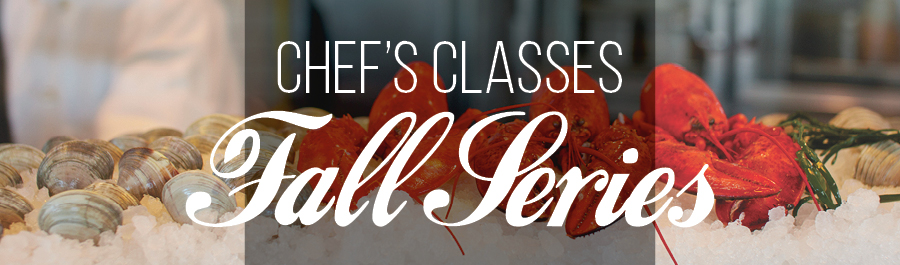 Fall Chef's Classes with Executive Chef Andrew Fisher at Harbor House
