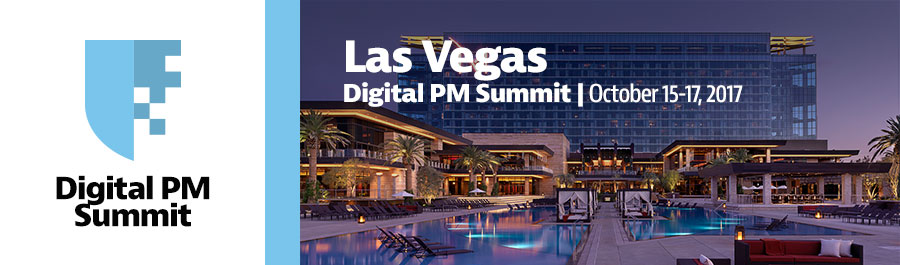 COMPLETE: Digital PM Summit 2017 | Las Vegas