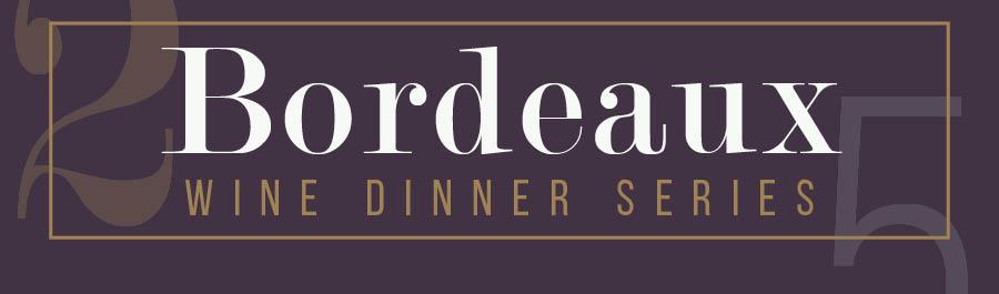Bordeaux Wine Dinner Series at Lake Park Bistro