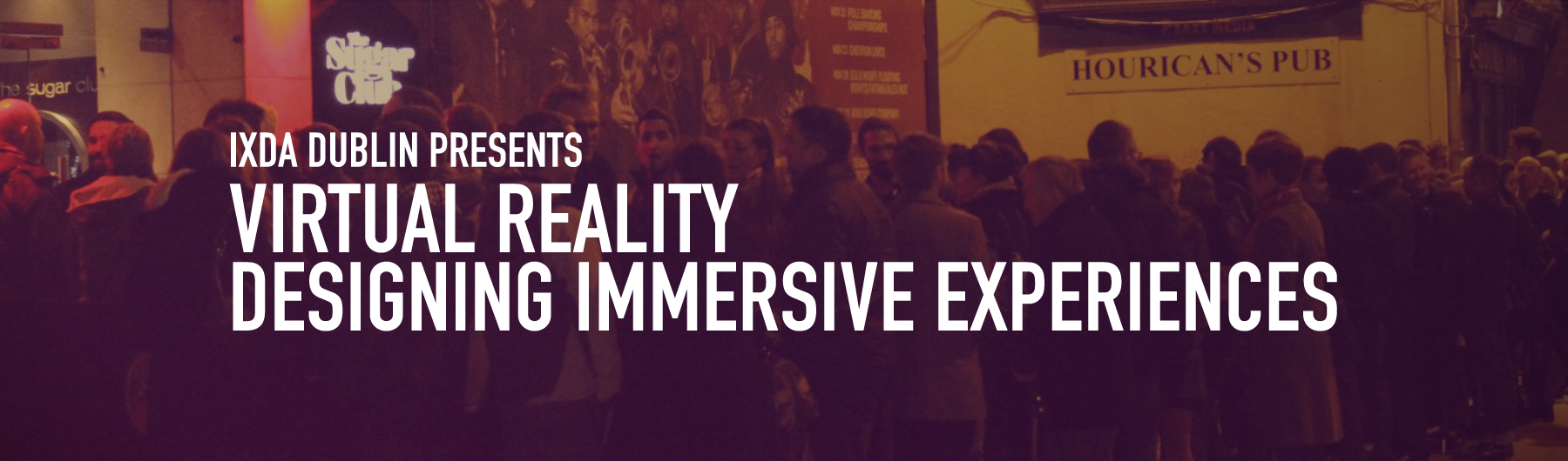 Virtual Reality - Designing Immersive Experiences