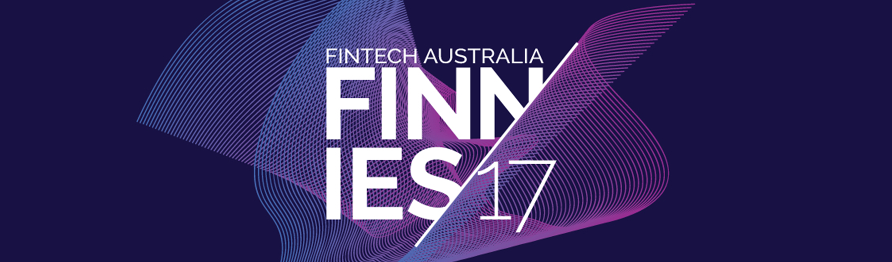 FinTech Australia 2017 FINNIE Awards - presented by Jobs for NSW