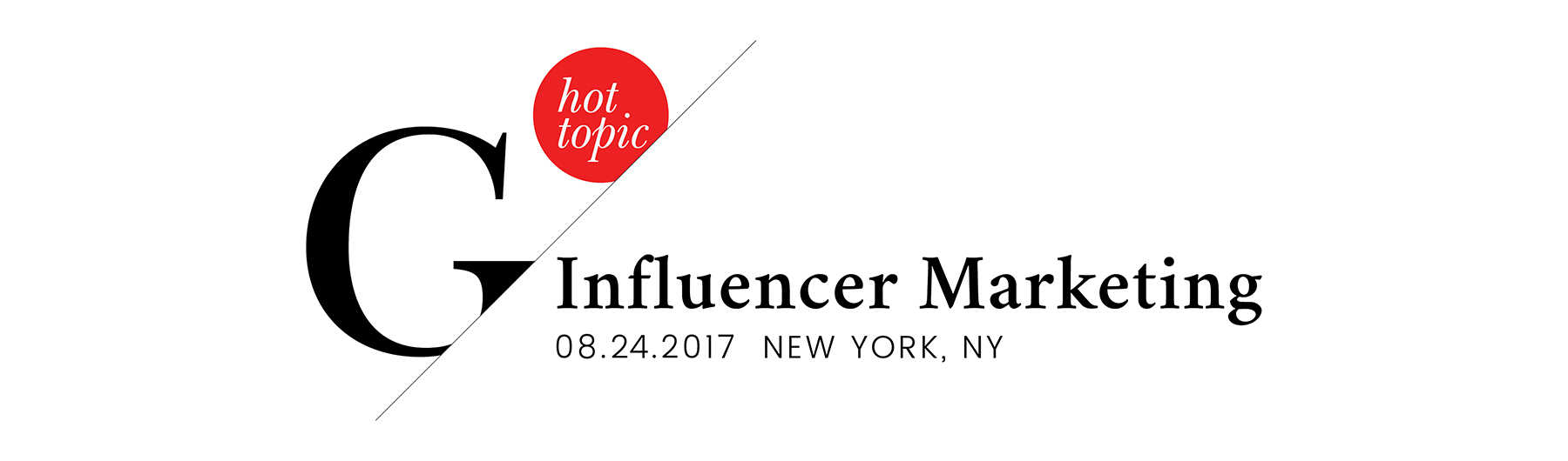 Glossy Hot Topic: Influencer Marketing August 2017