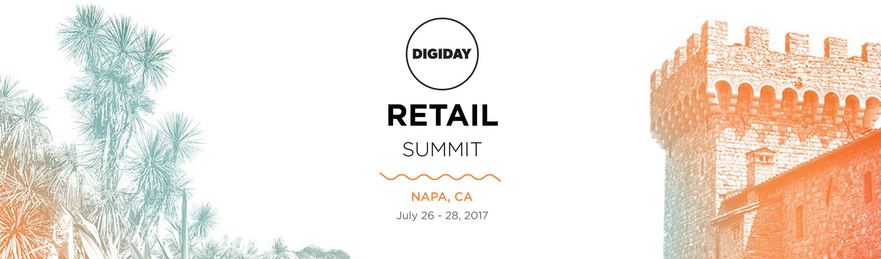 Digiday Retail Summit July 2017