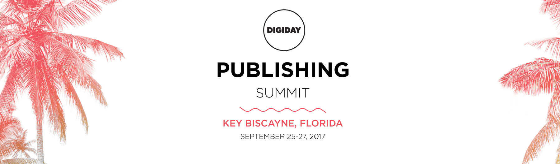Digiday Publishing Summit September 2017