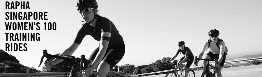 Rapha Singapore W100 Training Rides 2017