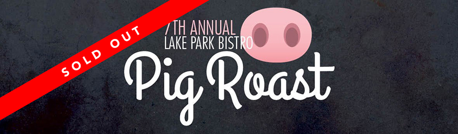 7th Annual Pig Roast at Lake Park Bistro
