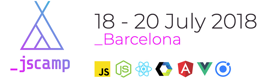 JSCamp 2018 - JavaScript Conference Barcelona