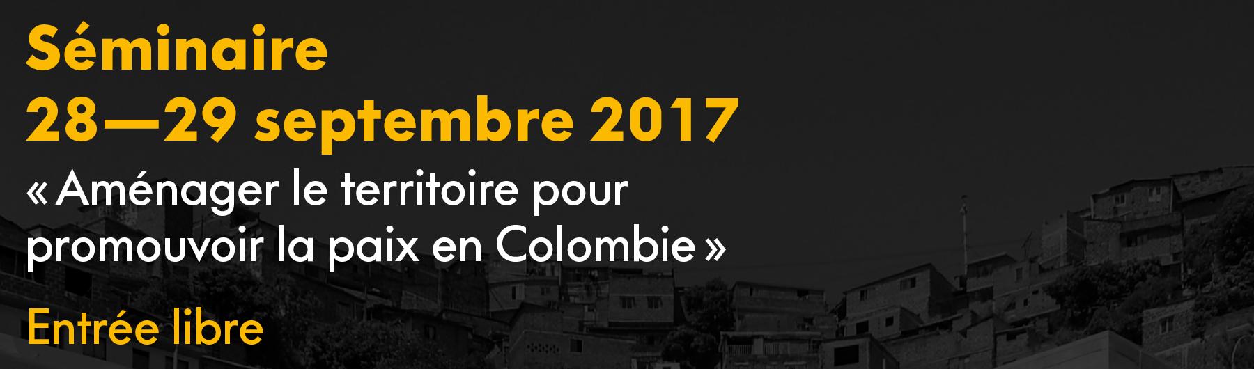 Aménager le territoire pour promouvoir la paix en Colombie
