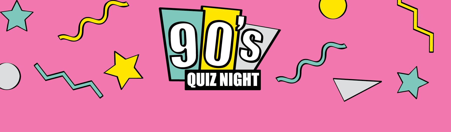 The Big 90's Quiz Night (October)