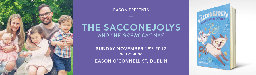 Eason O'Connell Street, Dublin Presents : THE SACCONEJOLYS