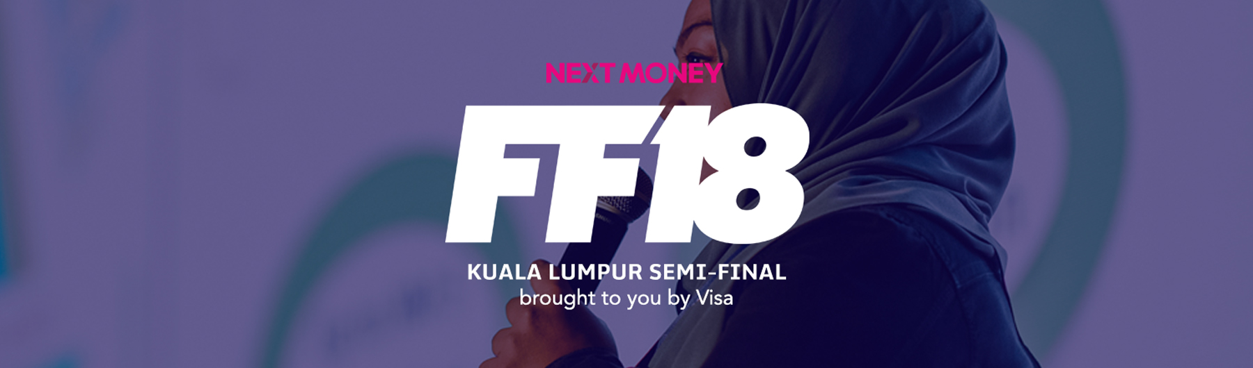 FF18 Kuala Lumpur Semi-Final Fintech Pitch Competition