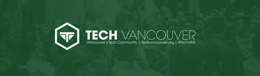 TechVancouver Meetup - November 8, 2017