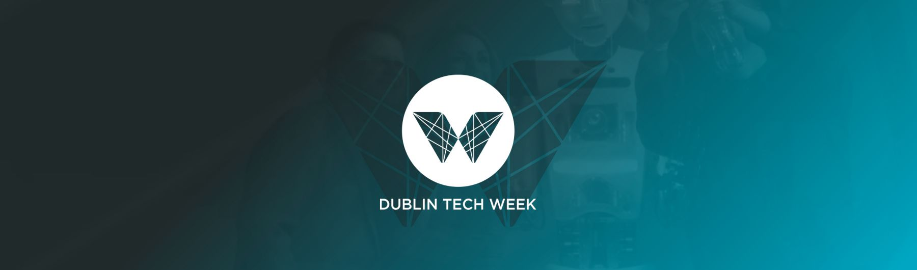 "Dublin Tech Week 2018 - ""The Takeover"""