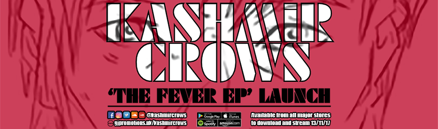 Kashmir Crows 'The Fever EP' Launch