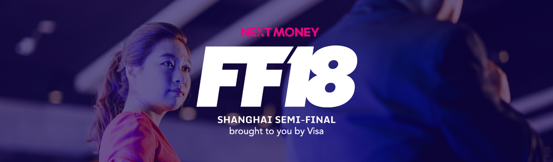 FF18 Shanghai Semi-Final Fintech Pitch Competition