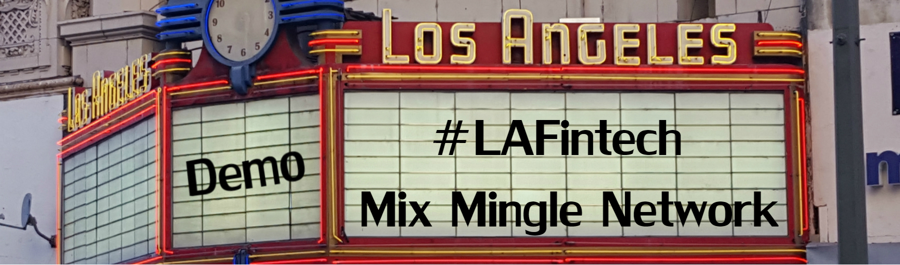 Los Angeles Fintech Demo Mix Mingle Network