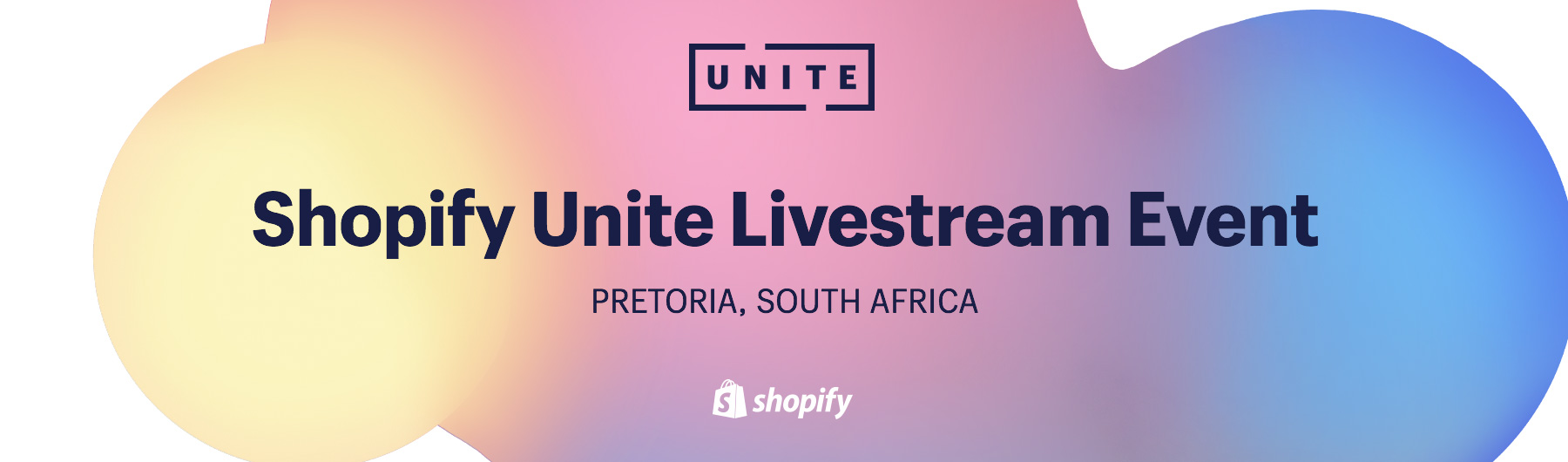 Shopify Unite Livestream Event: Pretoria