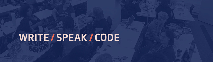 Write/Speak/Code 2018 Conference - Speak Your Truth