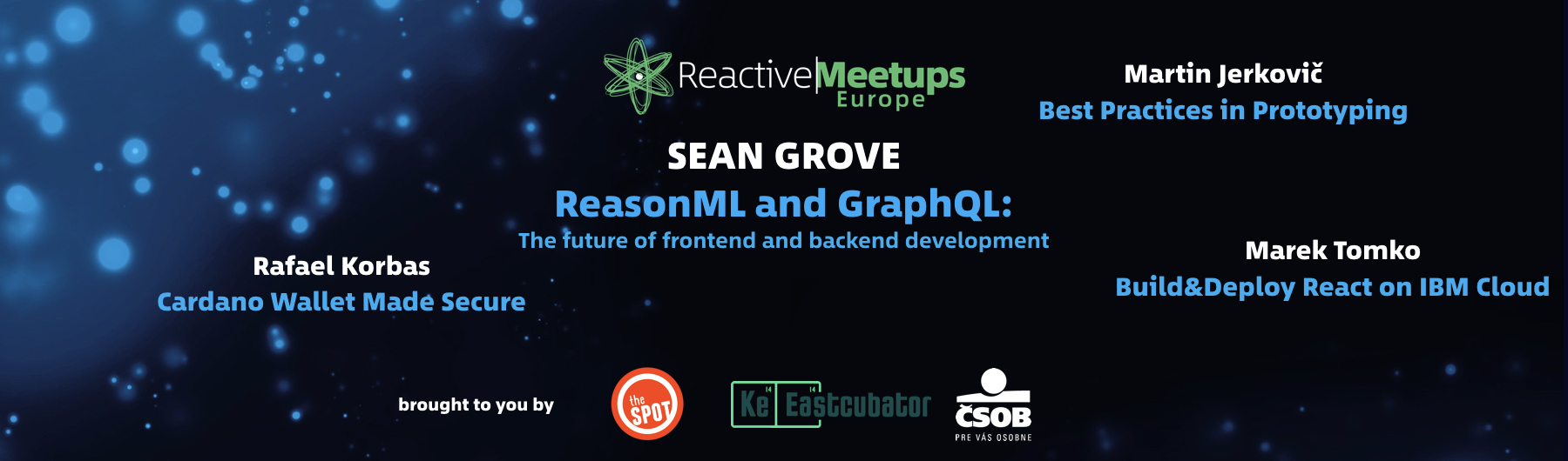 ReactiveMeetups Košice | Sean Grove