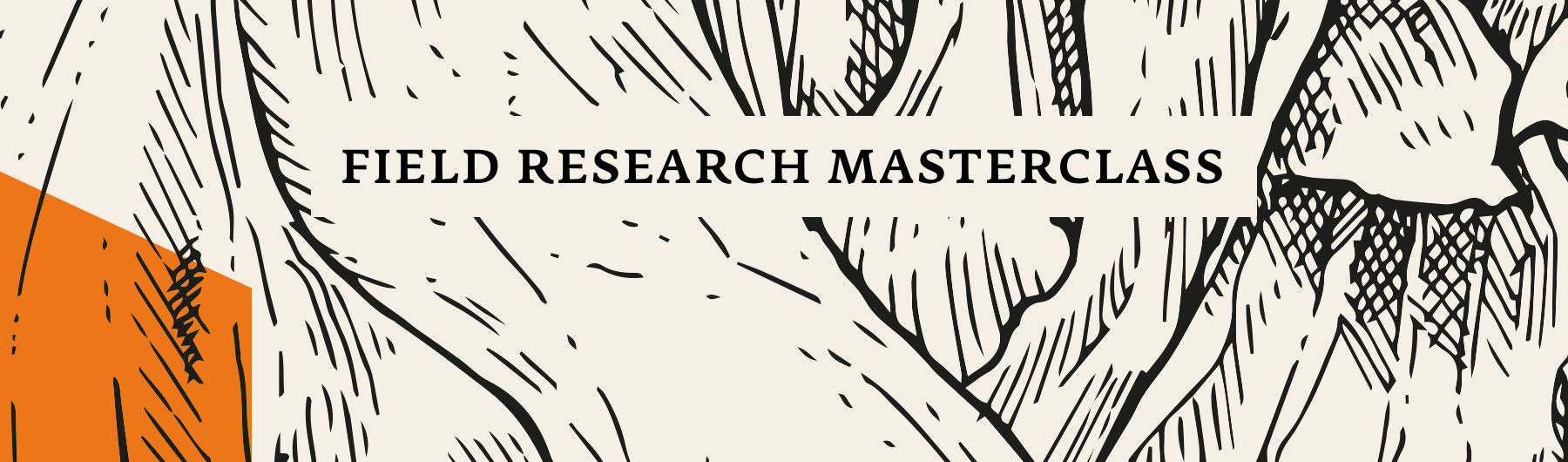 August 29, Field Research Masterclass, NYC