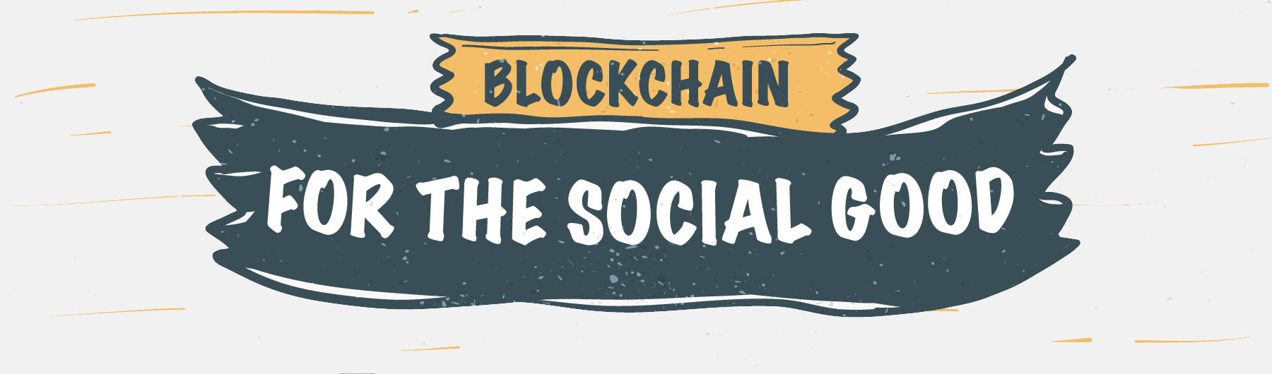 Blockchain for the Social Good