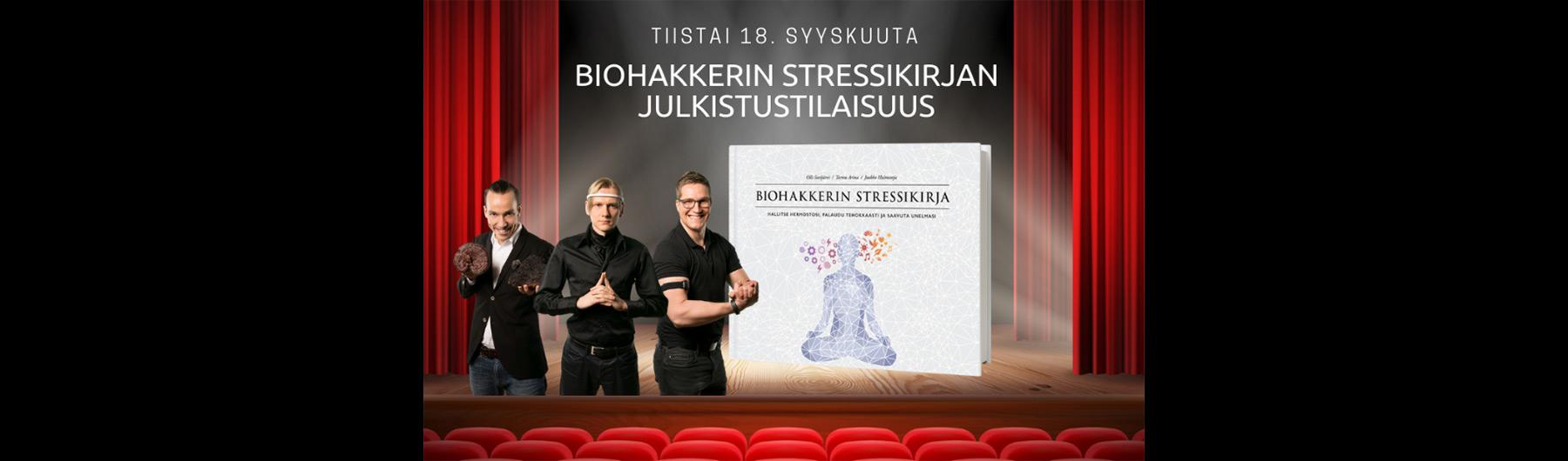 Biohakkerin stressikirjan julkistustilaisuus 18.9.