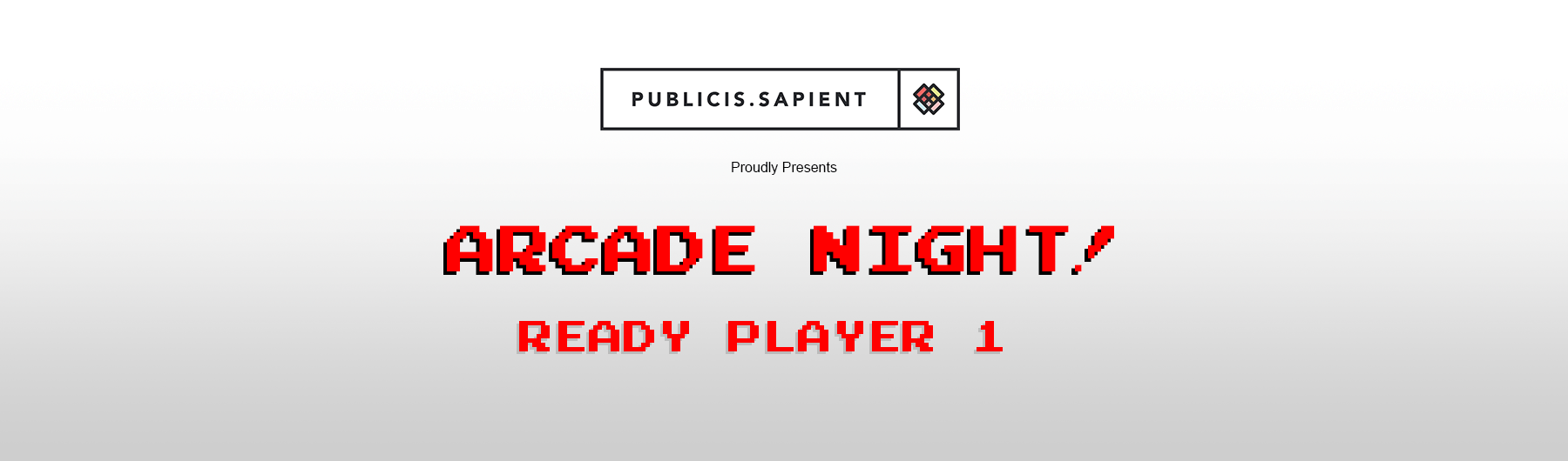 Publicis.Sapient / Elevate — Arcade Night!