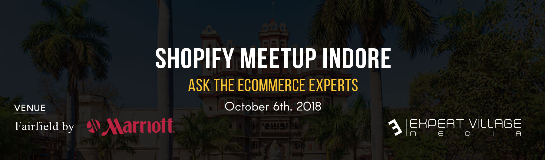 Shopify Meetup Indore - Hosted by Expert Village Media