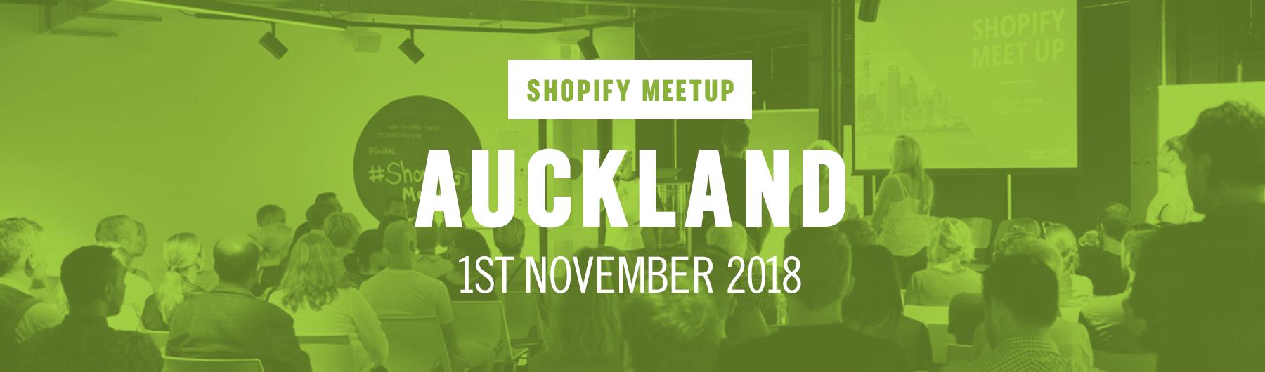 Auckland Shopify Meetup November 2018