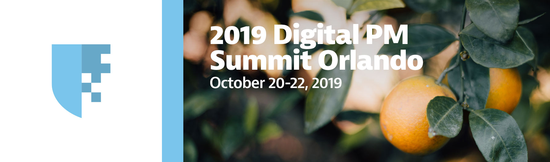 Digital PM Summit 2019 | Orlando