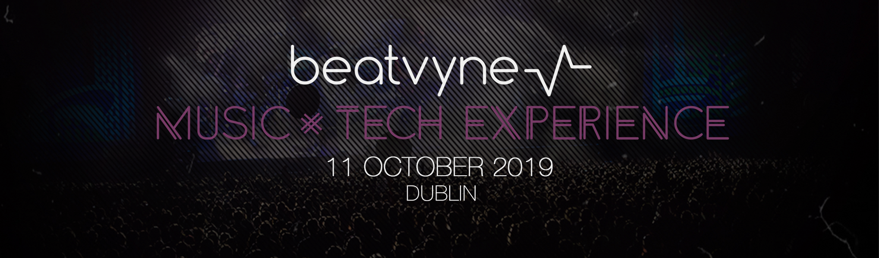 beatvyne's Music x Tech Experience 2019