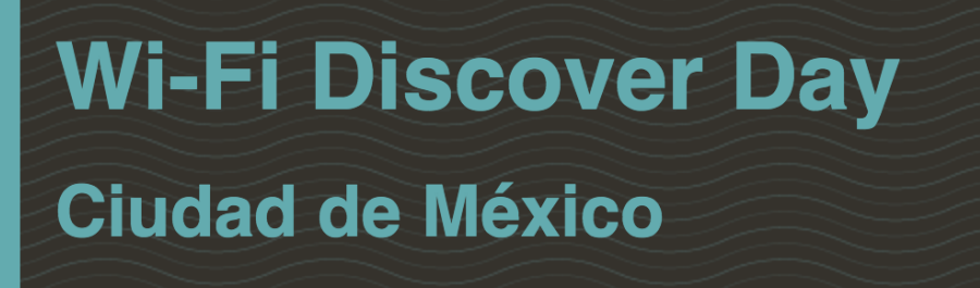 Wi-Fi Discover Day 2019