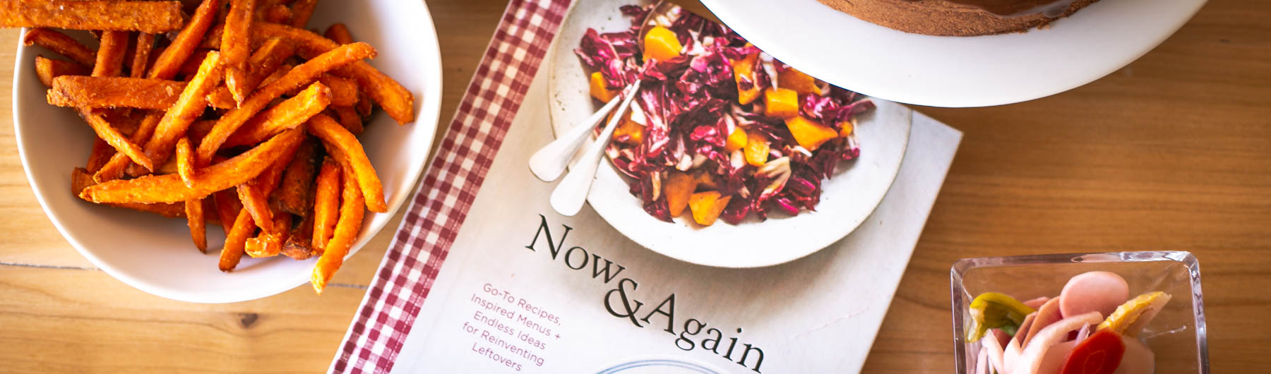 Relish Cookbook of the Month: Now and Again