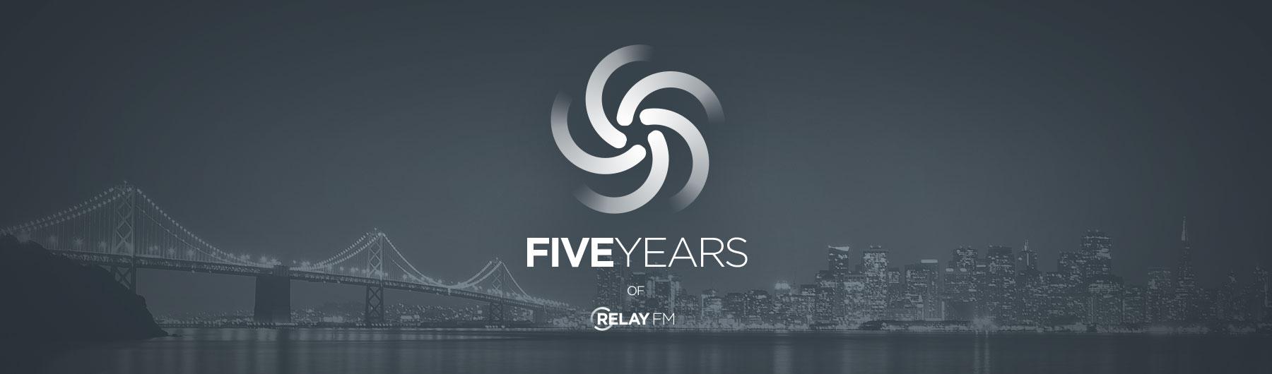 Relay FM 5th Anniversary Live Show