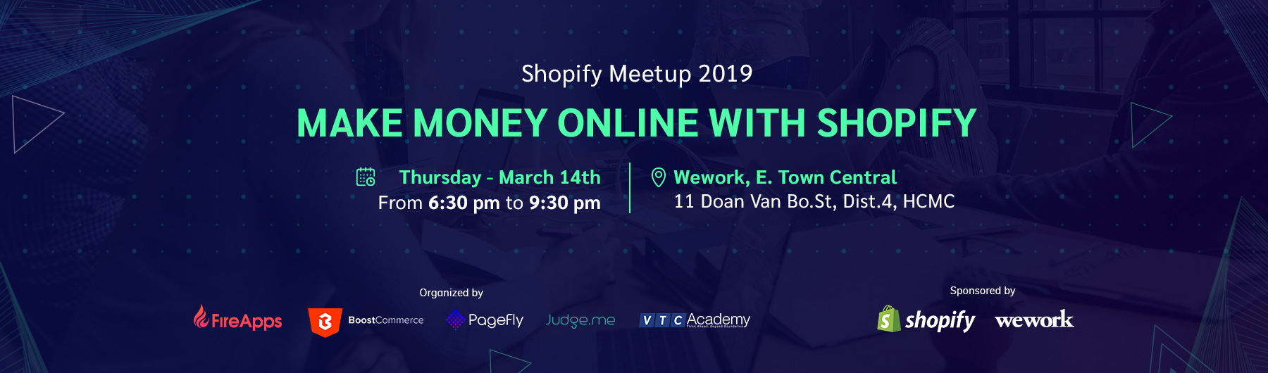 First Official Shopify Meetup in Vietnam (HCMC): Make Money Online with Dropshipping
