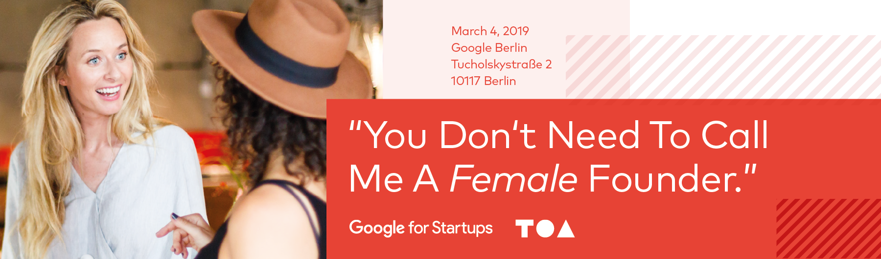 A Female Founders Event Series by TOA & Google for Startups