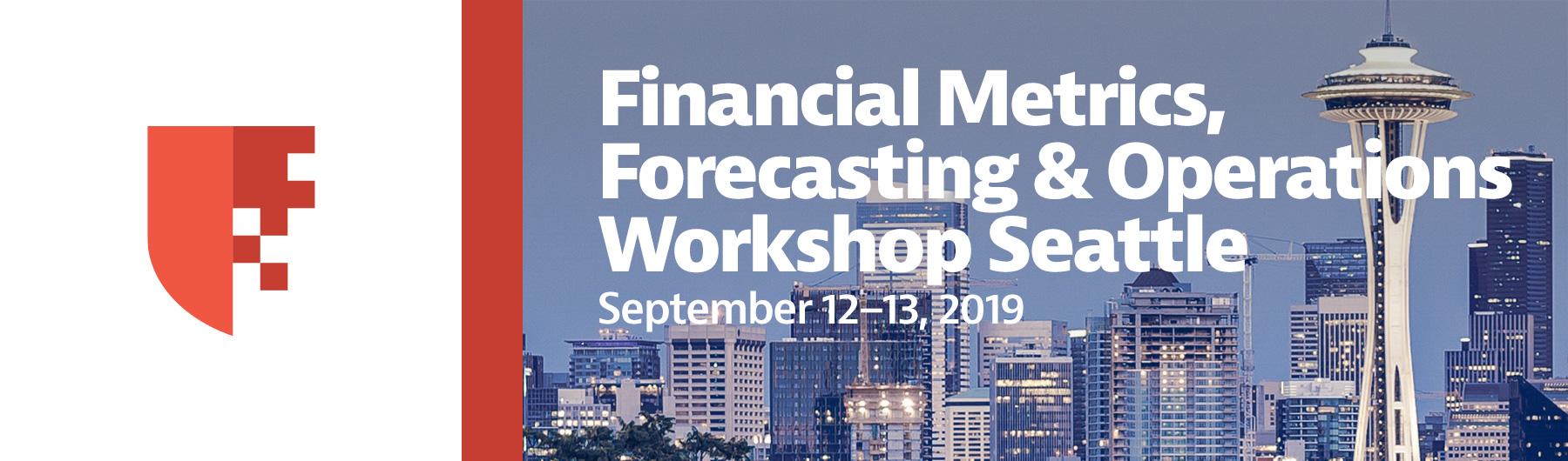 CANCELED: Financial Metrics, Forecasting & Operations Workshop Seattle