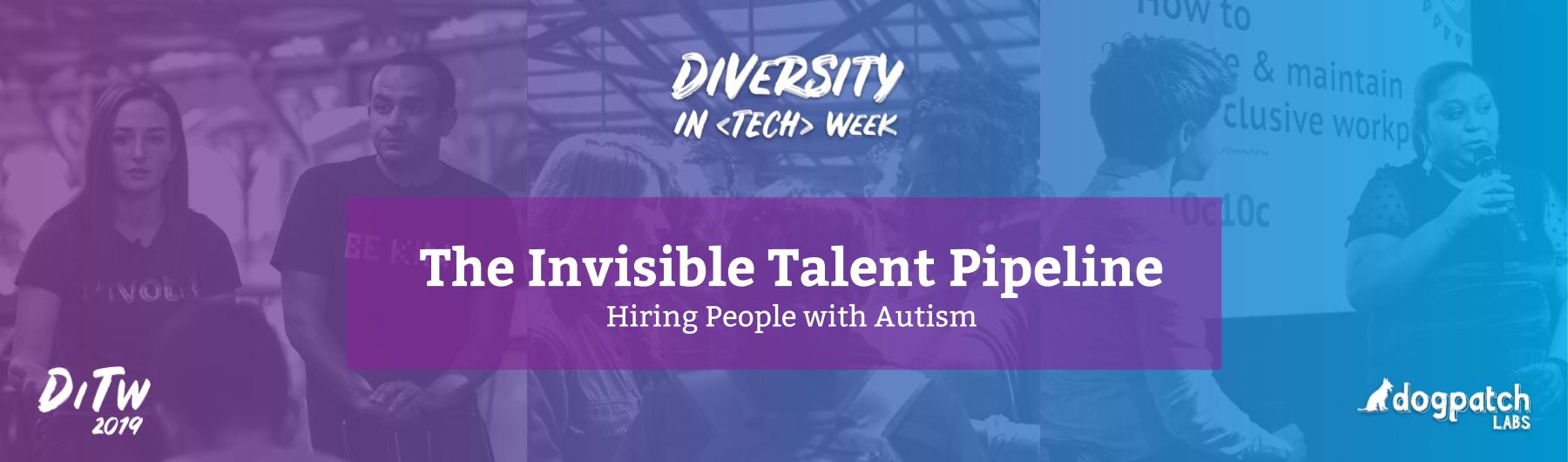 The Invisible Talent Pipeline in Tech: Hiring People with Autism