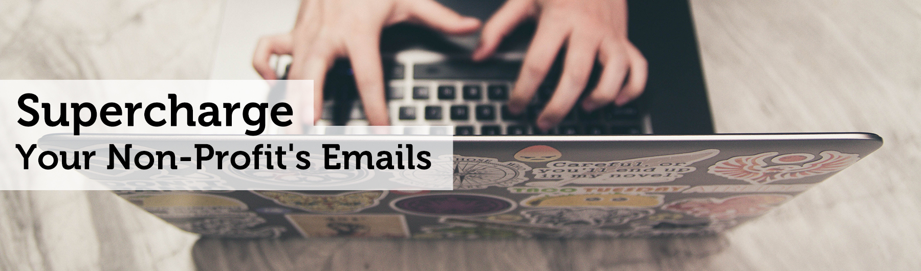 Apr 2019: Email Masterclass - Supercharge Your Non-Profit's Emails