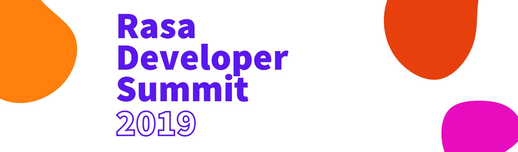 Rasa Developer Summit 2019