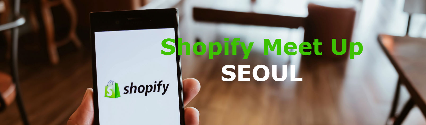 2019 Shopify Meet up SEOUL
