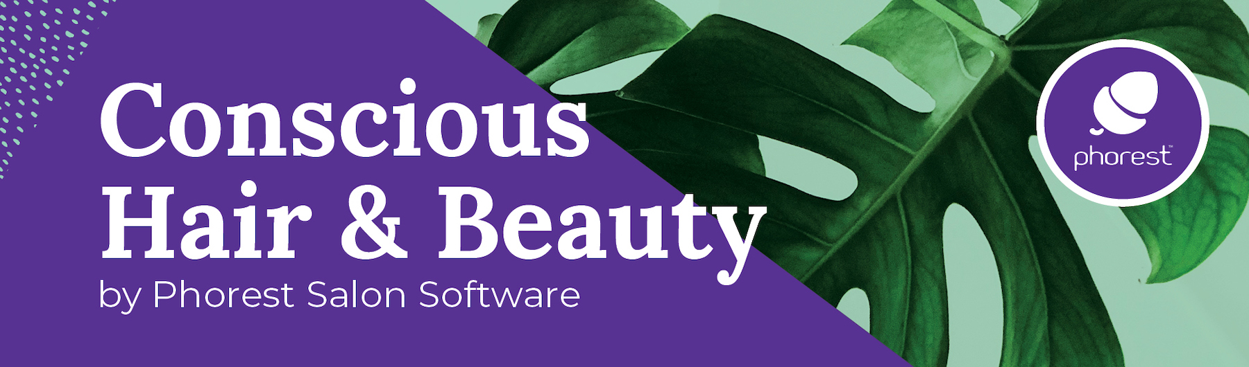 Conscious Hair & Beauty by Phorest Salon Software