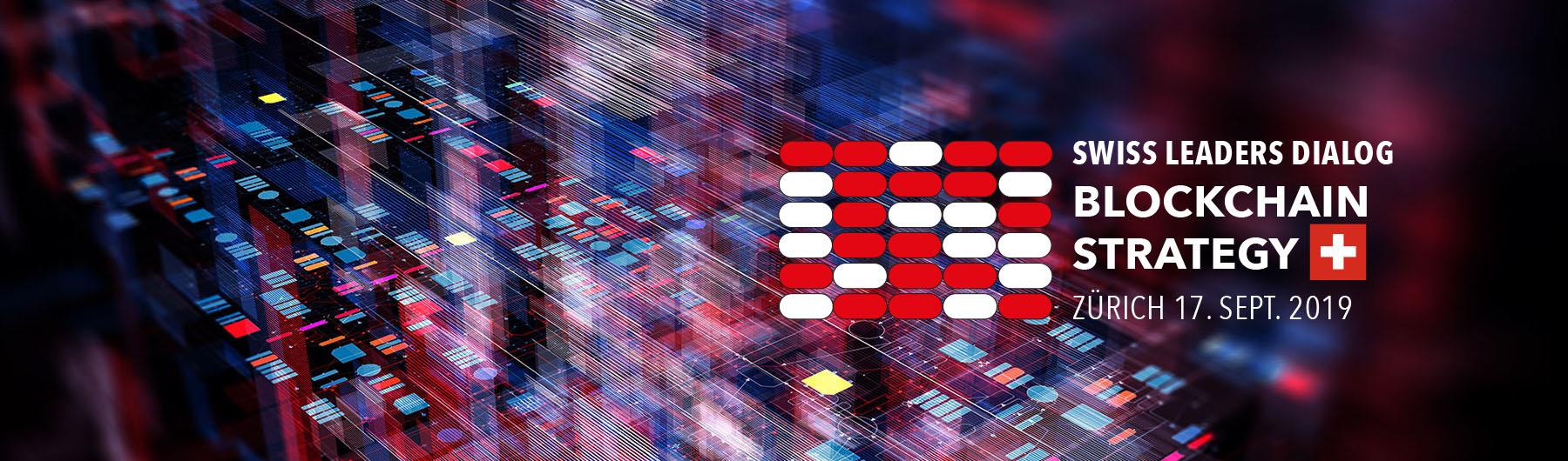 Swiss Leaders Dialog Blockchain Strategy 2019